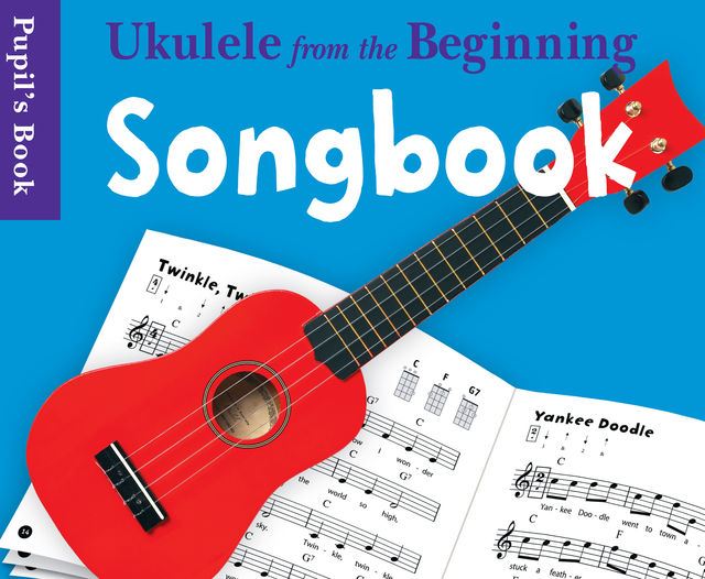 Ukulele From The Beginning: Songbook, Chester Music