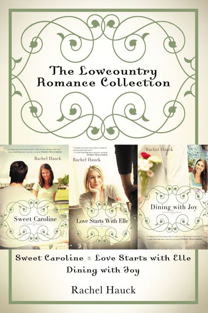The Lowcountry Romance Collection, Rachel Hauck