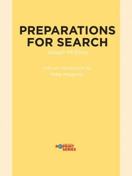 Preparations for Search, Joseph McElroy