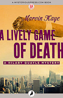 A Lively Game of Death, Marvin Kaye