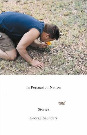 In Persuasion Nation, George Saunders