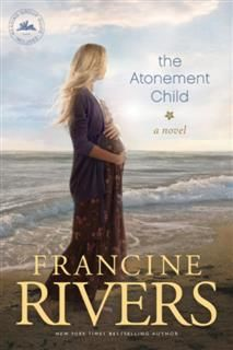 Atonement Child, Francine Rivers