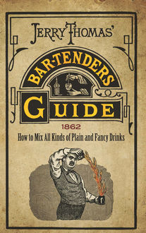 Jerry Thomas' Bartenders Guide, Jerry Thomas