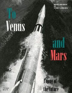 To Venus and Mars: A Song of the Future (E Flat), Rodney Rawlings