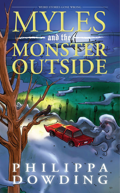 Myles and the Monster Outside, Philippa Dowding