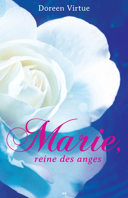 Marie, reine des anges, Doreen Virtue