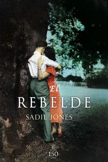 El Rebelde, Sadie Jones