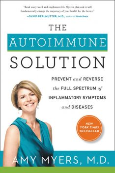 The Autoimmune Solution, Amy Myers