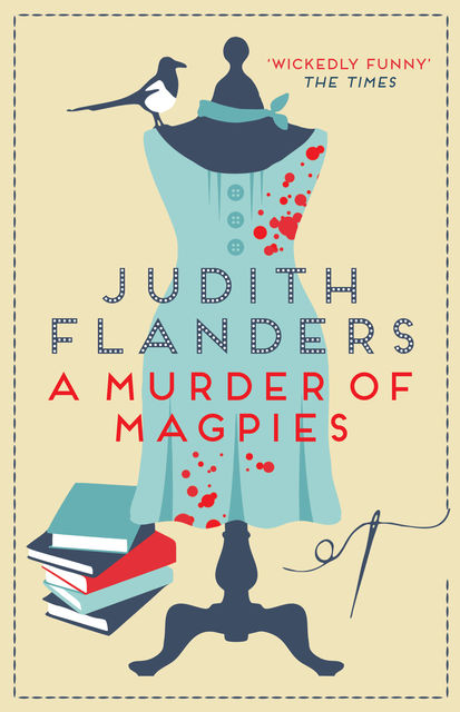 A Murder of Magpies, Judith Flanders