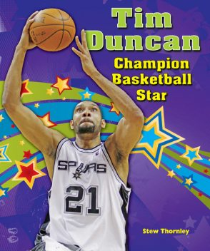 Tim Duncan, Stew Thornley