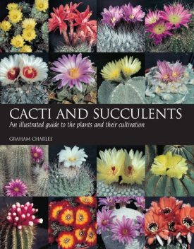 Cacti and Succulents, Charles Graham