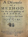 A Discourse of a Method for the Well Guiding of Reason and the Discovery of Truth in the Sciences, Rene Descartes