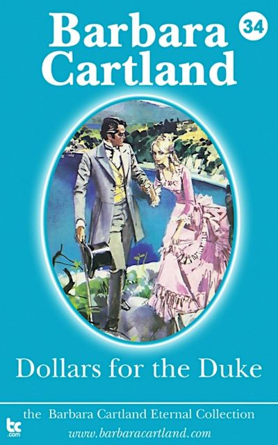 Dollars For The Duke, Barbara Cartland