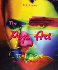 The Pop Art Tradition – Responding to Mass-Culture, Eric Shanes