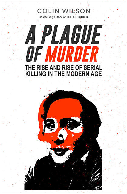 A Plague of Murder, Colin Wilson