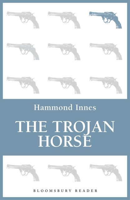 The Trojan Horse, Hammond Innes