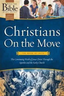 Christians on the Move: The Book of Acts, Henrietta C. Mears