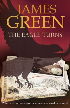 The Eagle Turns, James Green