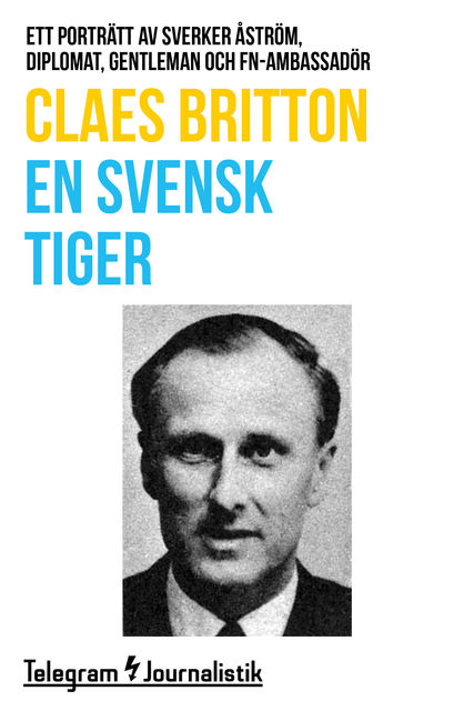 En svensk tiger, Claes Britton