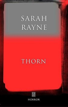 Thorn: An Immortal Tale, Sarah Rayne