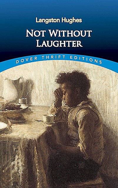 Not Without Laughter, Langston Hughes
