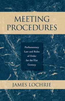 Meeting Procedures, James Lochrie