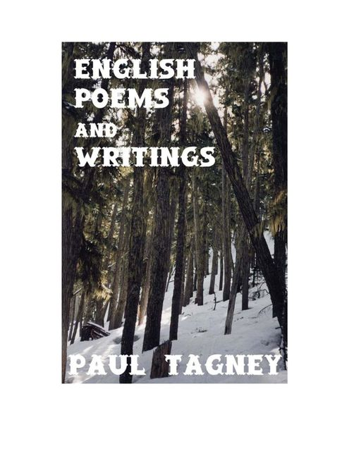English Poems and Writings, Paul Tagney