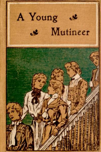A Young Mutineer, L.T. Meade