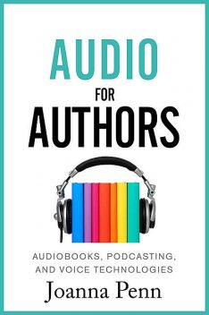 Audio For Authors, Joanna Penn