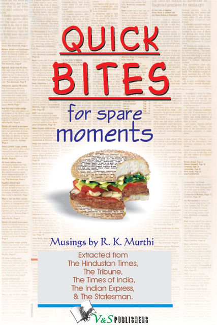 Quick Bites for Spare Moments, R.K.Murthi