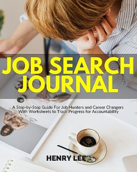 Job Search Journal, Lee Henry