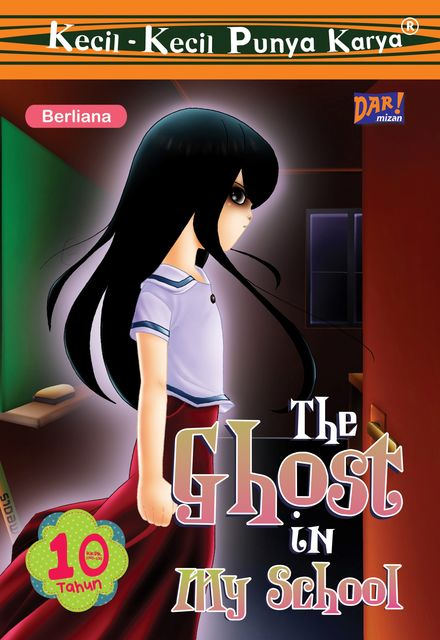 KKPK The Ghost in My School, Berliana Putri Muliatama