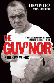 The Guvnor Tapes – Lenny McLean's Unpublished Stories, As Told By The Man Himself, Peter Gerrard, Lenny McLean