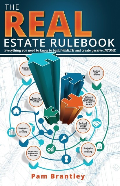 The Real Estate Rule Book, Pam Brantley