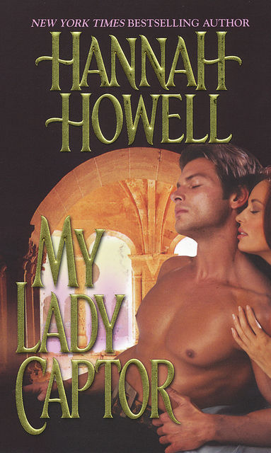 My Lady Captor, Hannah Howell
