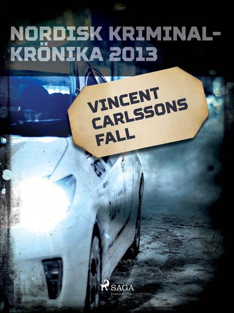 Vincent Carlssons fall, – Diverse
