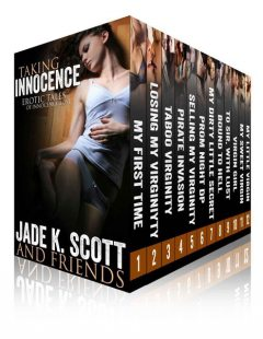 Taking Innocence – 12 Erotic Tales of Lost Innocence, Carl, Scott, Jade, Lane, Adams, Cheri, DeBeers, East, Jenevieve, Lexi, Polly J, Saffron, Sands, Verset