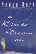 A Kiss To Dream On, Neesa Hart