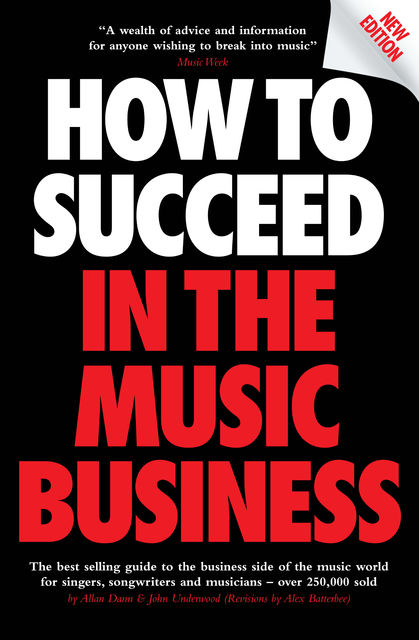 How to Succeed in the Music Business, John Underwood