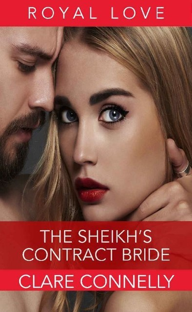 The Sheikh's Contract Bride: Theirs was an ancient debt, and the time had come to settle it… (The Sheikhs' Brides Book 1), Clare Connelly