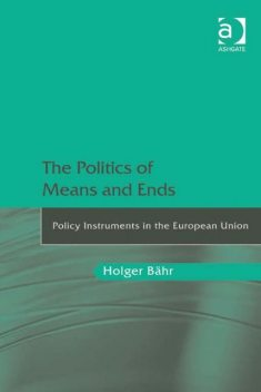 The Politics of Means and Ends, Holger Bähr