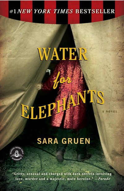 Water for Elephants, Sara Gruen
