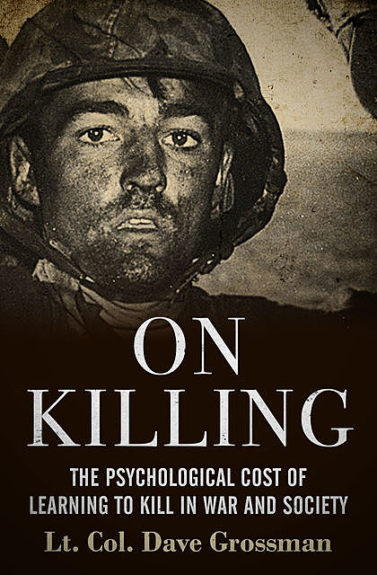 On Killing, Dave Grossman