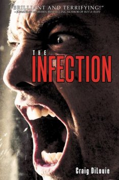 The Infection, Craig DiLouie
