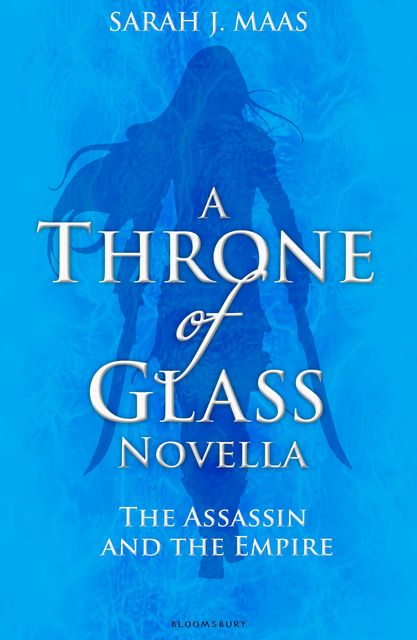 The Assassin and the Empire, Sarah J.Maas