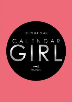 Calendar Girl – Maj/Jun, Odri Karlan