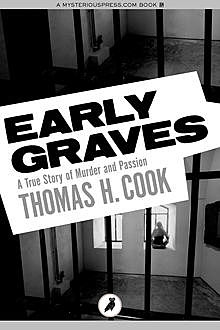 Early Graves, Thomas Cook