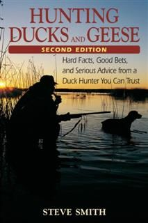Hunting Ducks and Geese, Steve Smith