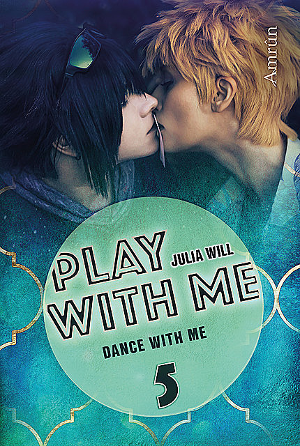Play with me 5: Dance with me, Julia Will
