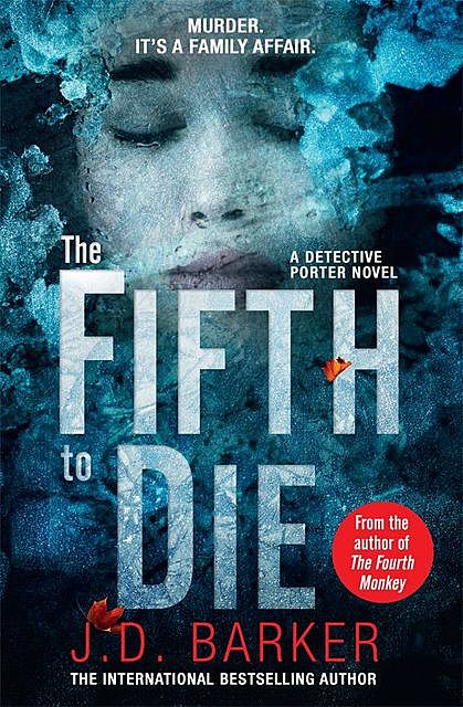 The Fifth to Die, J.D. Barker